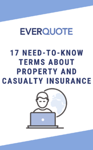 17 Need-to-Know Terms About Property and Casualty Insurance (5)