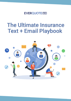 Download Now: The Ultimate Insurance Text + Email Playbook