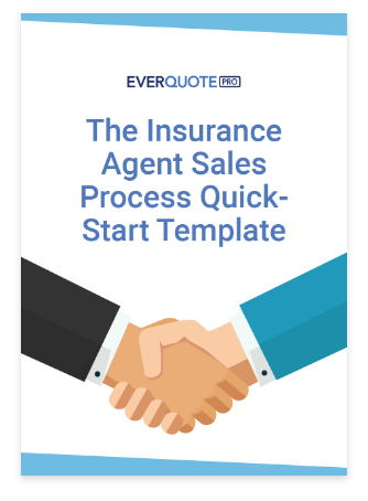The Insurance Agent Sales Process Quick-Start Template