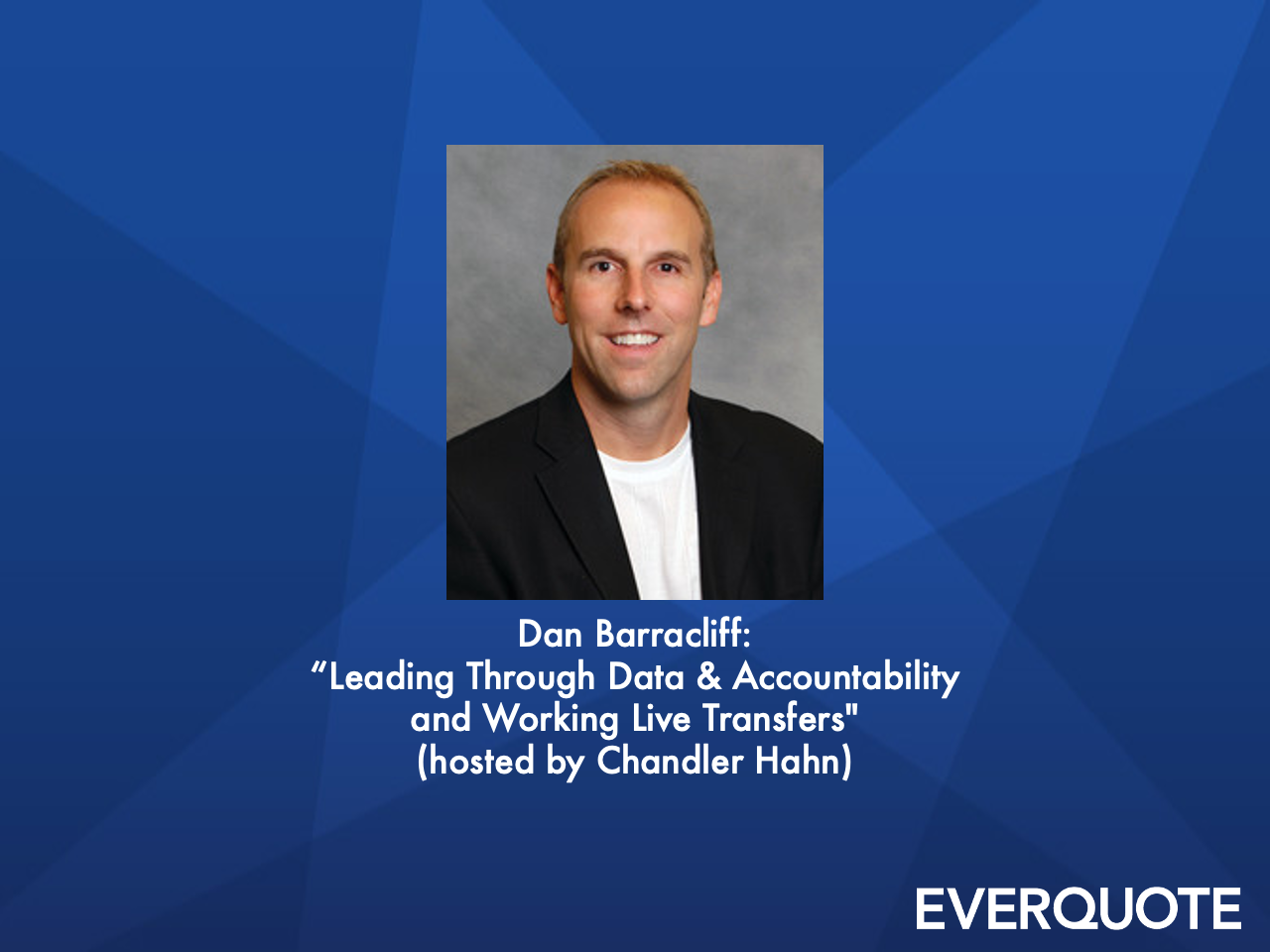 Leading Through Data & Accountability and Working Live Transfers with Dan Barracliff