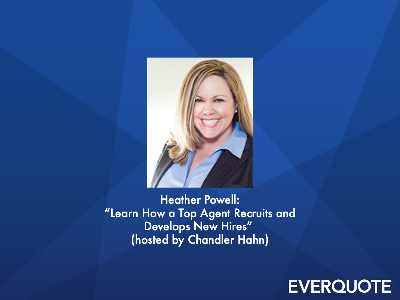 Learn How a Top Agent Recruits and Develops New Hires with Heather Powell