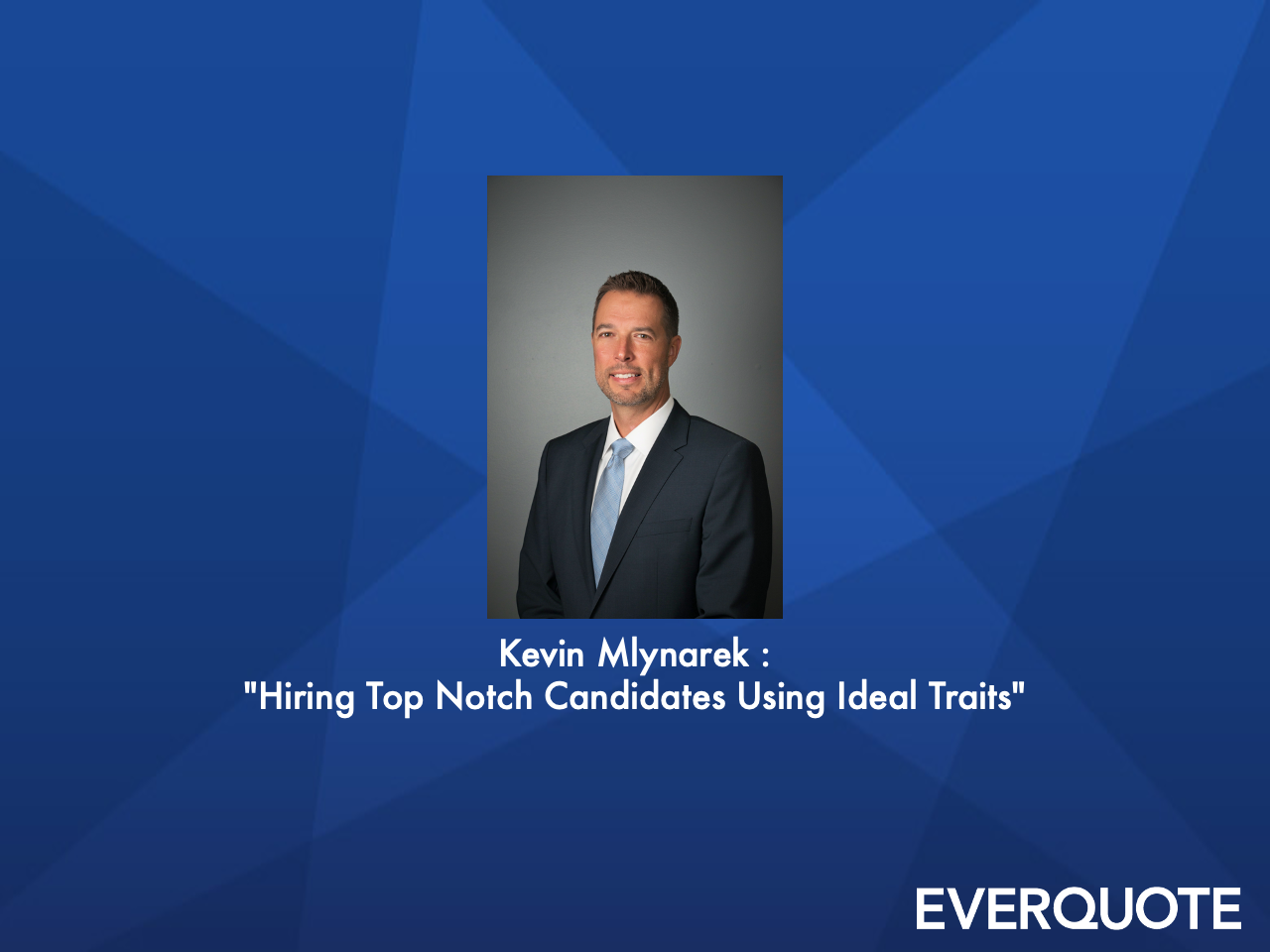 Hiring Top Notch Candidates Using Ideal Traits with Kevin Mlynarek