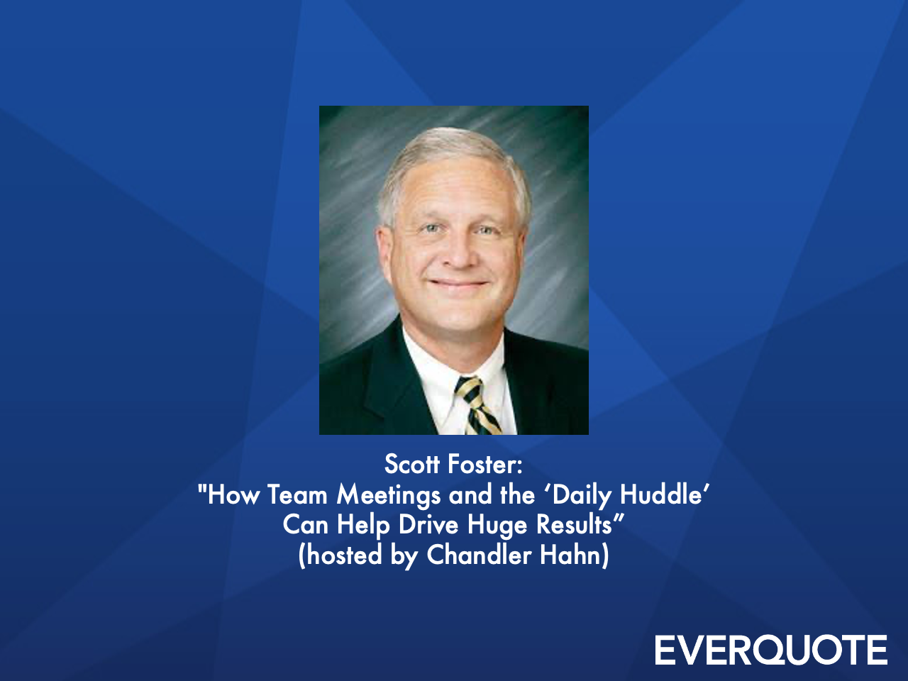 How Team Meetings and the 'Daily Huddle' Can Help Drive Huge Results with Scott Foster