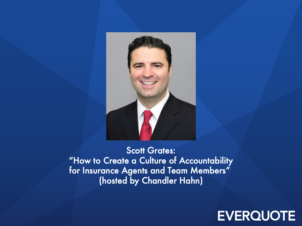 How to Create a Culture of Accountability for Insurance Agents and Team Members with Scott Grates
