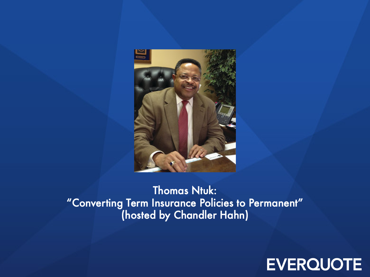 Converting Term Insurance Policies to Permanent with Thomas Ntuk