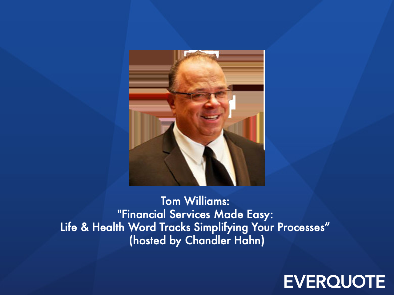 Financial Services Made Easy: Life & Health Word Tracks to Simplify Your Processes with Tom Williams